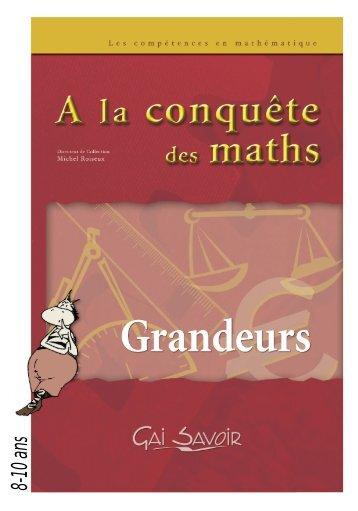 A la conquête des maths - Grandeurs 6-8 ans - Gai Savoir