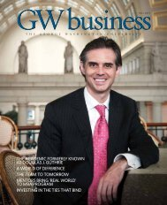 GWbusiness Magazine, Fall 2010 - School of Business - The ...
