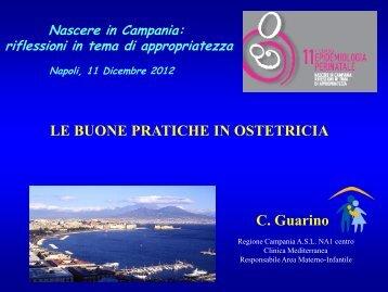 LE BUONE PRATICHE IN OSTETRICIA C. Guarino - Cedap Campania