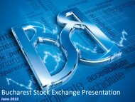 Bucharest Stock Exchange Presentation - Bursa de valori Bucure?ti