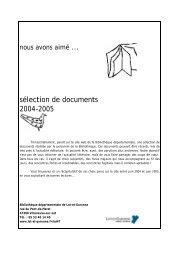 le récapitulatif 2004 -2005 - Conseil Général du Lot et Garonne