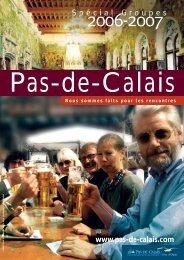 Spécial Groupes - The Pas-de-Calais in France
