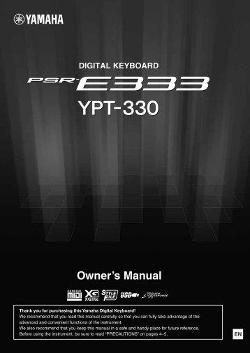 PSR-E333/YPT-330 Owner's Manual - Yamaha Downloads