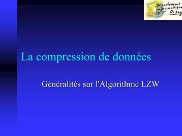 Un petit cours sur l'algorithme de compression de données LZW.
