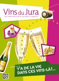 Téléchargez le magazine n°10 - Institut de vins du Jura