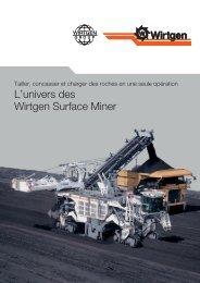 L'univers des Wirtgen Surface Miner - Wirtgen GmbH
