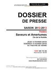 Saveurs et Amertumes dossier de presse - Théâtre de Vienne