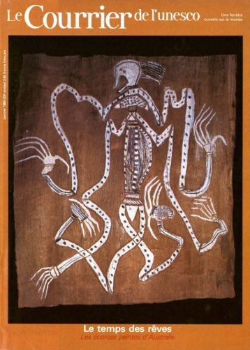 Le Temps des rêves: les écorces peintes d ... - unesdoc - Unesco