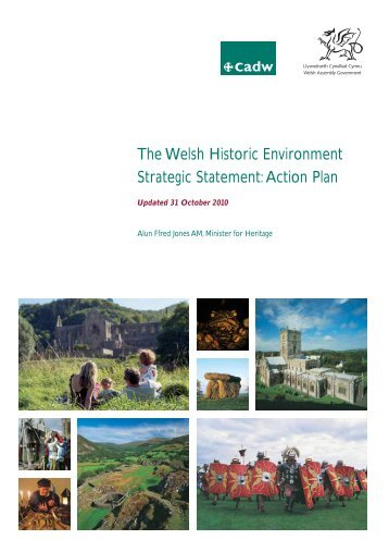 The Welsh Historic Environment Strategic Statement: Action Plan