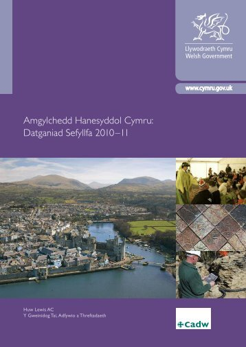 Amgylchedd Hanesyddol Cymru: Datganiad Sefyllfa 2010–11 - Cadw