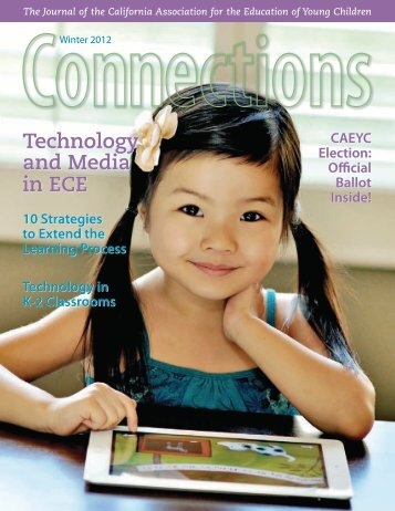 Winter 2012 Issue (3.5mb) - California Association for the Education ...
