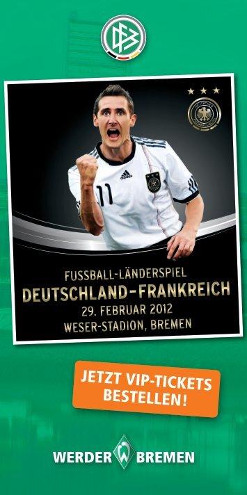 JETZT VIP-TIckETs BEsTELLEN! -  Werder Bremen