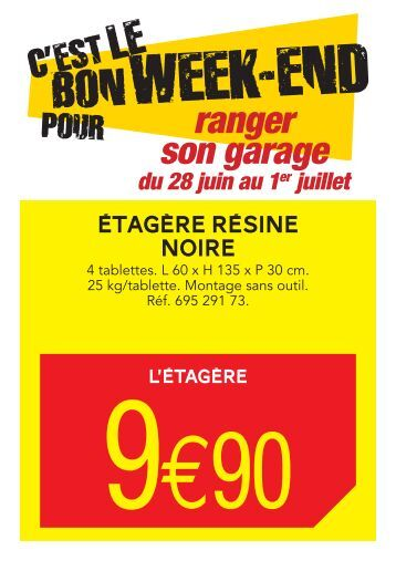 C'est le bon week end pour ranger son garage Du 28 ... - Leroy Merlin
