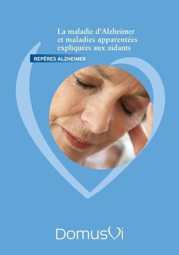 La maladie d'Alzheimer et maladies apparentées ... - DomusVi