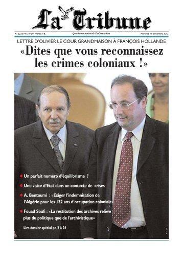 «Dites que vous reconnaissez les crimes coloniaux !» - La Tribune