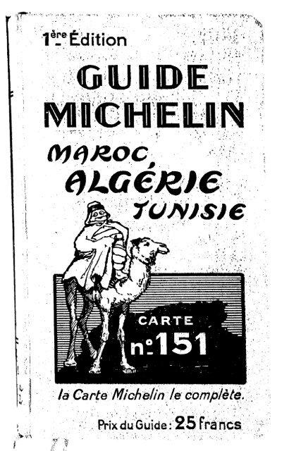 Guide Michelin Maroc Algérie Tunisie 1re édition 1929