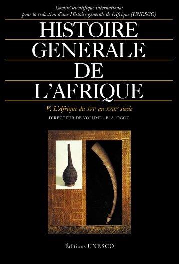 Histoire générale de l'Afrique, V: L'Afrique du ... - unesdoc - Unesco