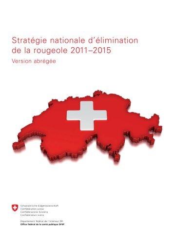 Stratégie nationale d'élimination de la rougeole 2011–2015 - CH