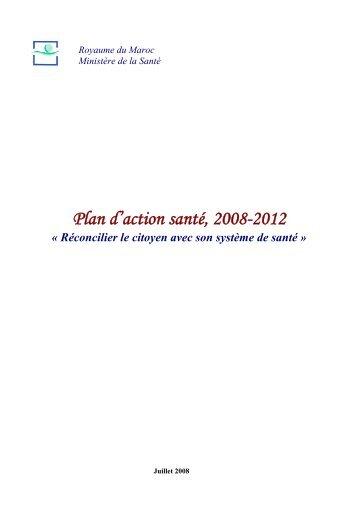 Plan d'action santé, 2008-2012 – Réconcilier le citoyen avec son ...