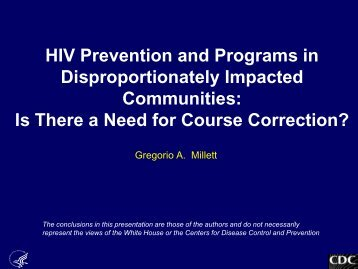 HIV Prevention and Programs in Disproportionately Impacted ...
