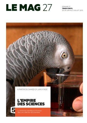 L'eMpire des sciences - France 5