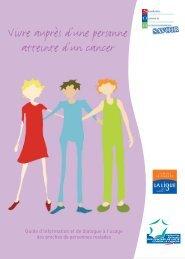 Vivre auprès d'une personne atteinte d'un cancer - Institut National ...