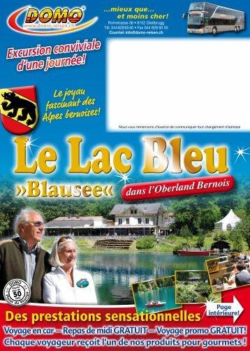 Le Lac Bleu - Domo Reisen