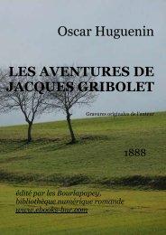 les aventures de jacques gribolet - Bibliothèque numérique romande