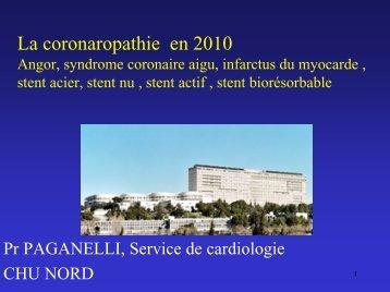La coronaropathie en 2010