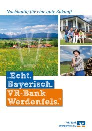 ..Echt. Bayerisch. VR-Bank Werdenfels. ..