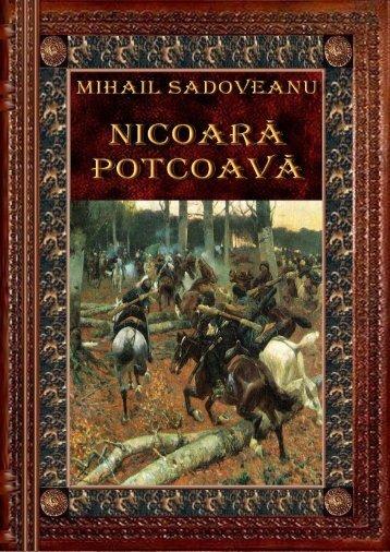 "Mihail Sadoveanu – Nicoara Potcoava - ""Citeşte mult, ca Dumnezeu ..."