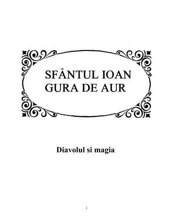 """Ioan Gura de Aur - Diavolul si magia.pdf - """"Citeşte mult, ca ..."""