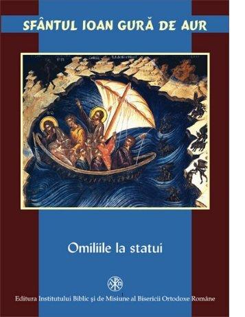 Ioan Gura de Aur – Predicile despre statui II - Citeşte mult, ca ...