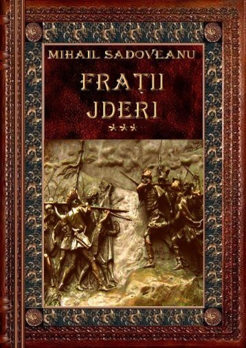 Mihail Sadoveanu – Fratii Jderi 3 -Oamenii Mariei Sale
