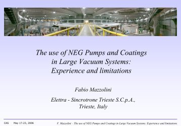use of NEG Pumps and Coatings in Large Vacuum Systems - CERN ...