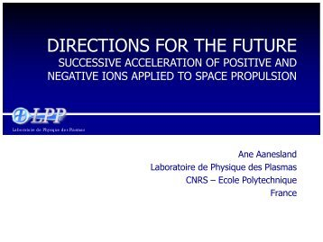Alternate Acceleration of Positive and Negative Ions for space ...