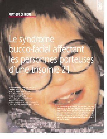 Le syndrome bucco-facial affectant les personnes porteuses d'une ...