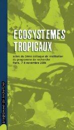 Ecosystèmes tropicaux - Paris, 7-8 novembre 2006 - GIP-Ecofor