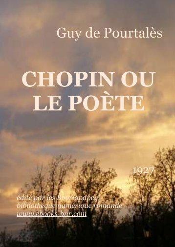 CHOPIN OU LE POÈTE - Bibliothèque numérique romande