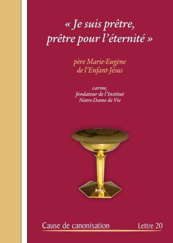 « Je suis prêtre, prêtre pour l'éternité » - Notre Dame de Vie