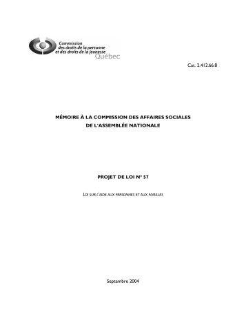 Mémoire sur le Projet de loi 57, Loi sur l'aide aux ... - CDPDJ