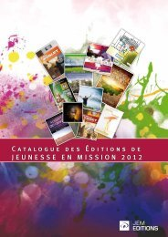 Catalogue des Éditions de JEUNESSE EN MISSION 2012