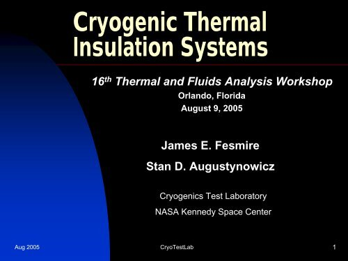 Cryogenic Thermal Insulation Systems