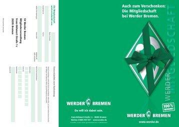 Auch zum Verschenken: Die Mitgliedschaft bei Werder Bremen.