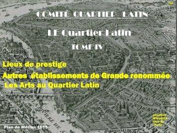 TOME IV - Le quartier latin