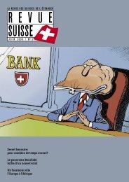 Secret bancaire: pour combien de temps encore ... - Schweizer Revue