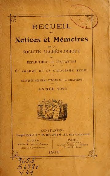 Recueil des Notices et Memoires de la societe archeologique de la ...