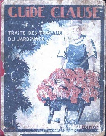 Guide CLAUSE. Traité des Travaux du Jardinage