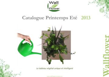 Catalogue Printemps Eté 2013 - WallFlower