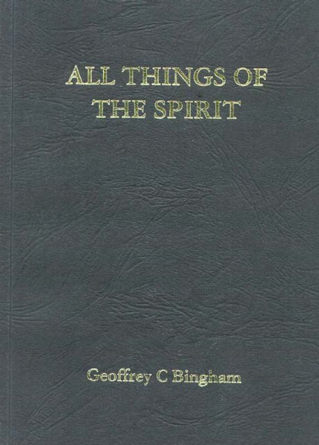 All Things of the Spirit - New Creation Teaching Ministry